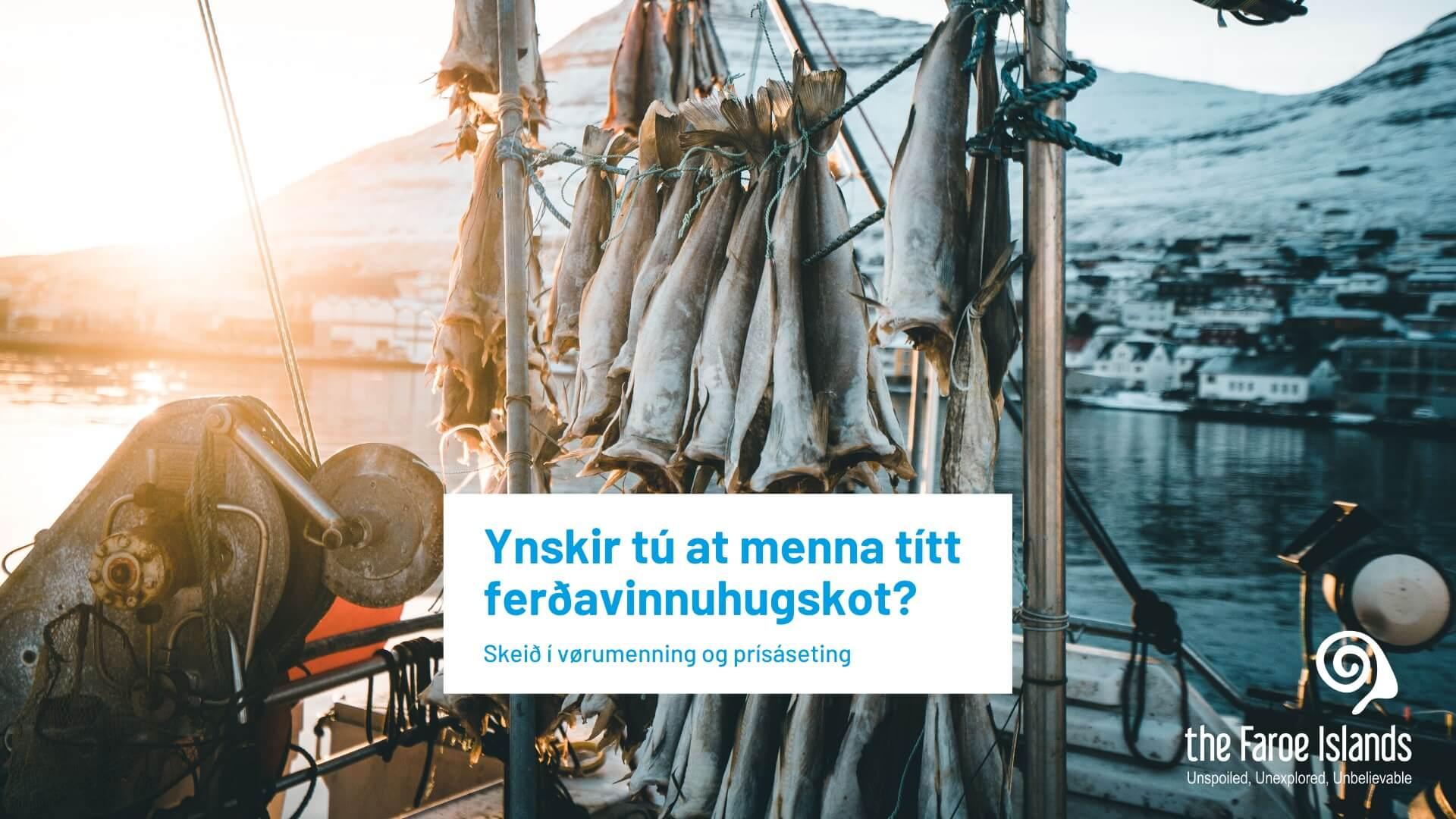 Skeið í vørumenning og prísáseting innnan Ferðavinnu