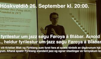 Viðbrekni Føroyska Jazzins- jazz søgu Føroya- Arnold Ludvig
