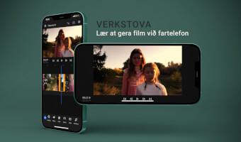 Verkstova - lær at gera film við fartelefon - Parnassið á Hafnia 2. juli