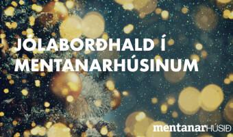 Jólaborðhald í Mentanarhúsinum
