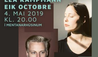 Puls konsert við: Leu Kampmann og Eik Octobre