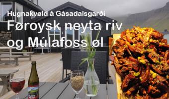 Føroysk neyta riv og Múlafoss øl