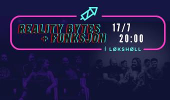 Reality Bytes + Funksjon